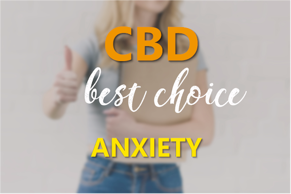 what is the best cbd for anxiety