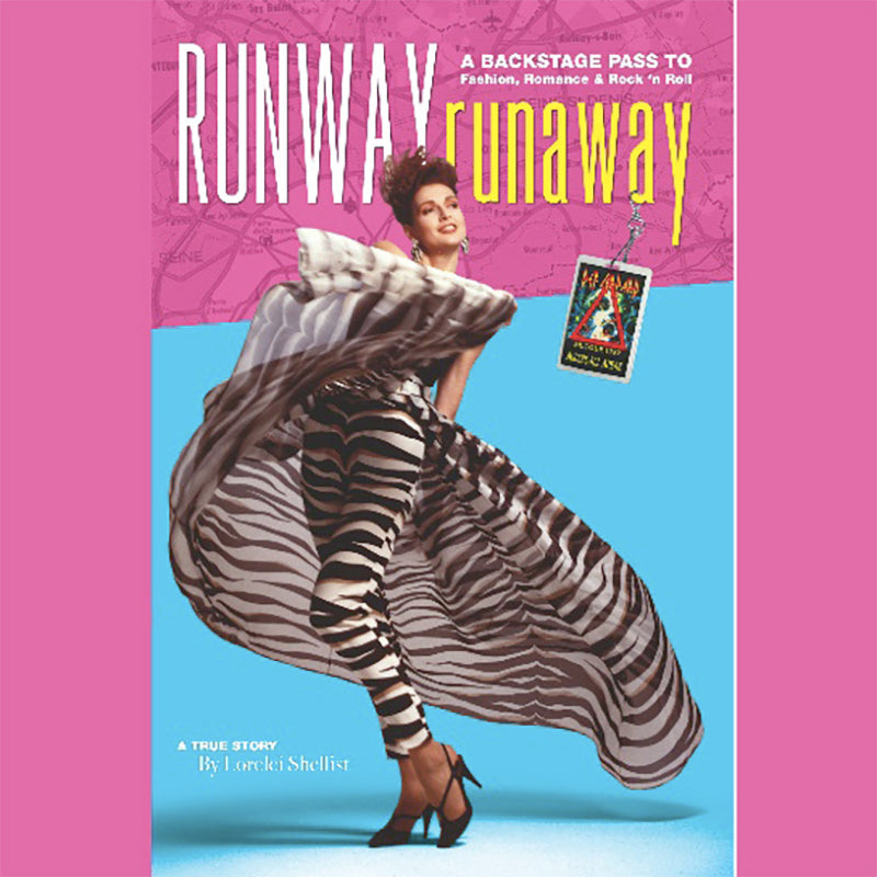 Runway RunAway A Backstage Pass To Fashion, Romance, & Rock 'n Roll