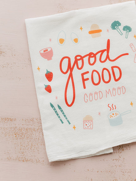 Good Food, Good Mood - Tea Towel