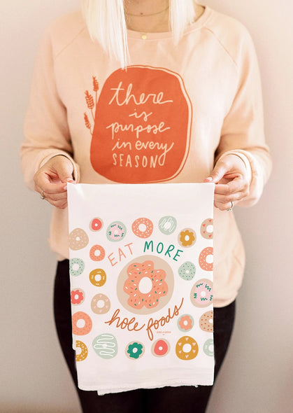 Eat More Hole Foods - Tea Towel