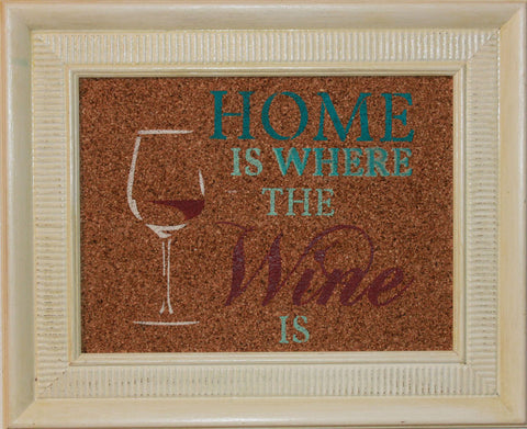 """Home is where the wine is"""