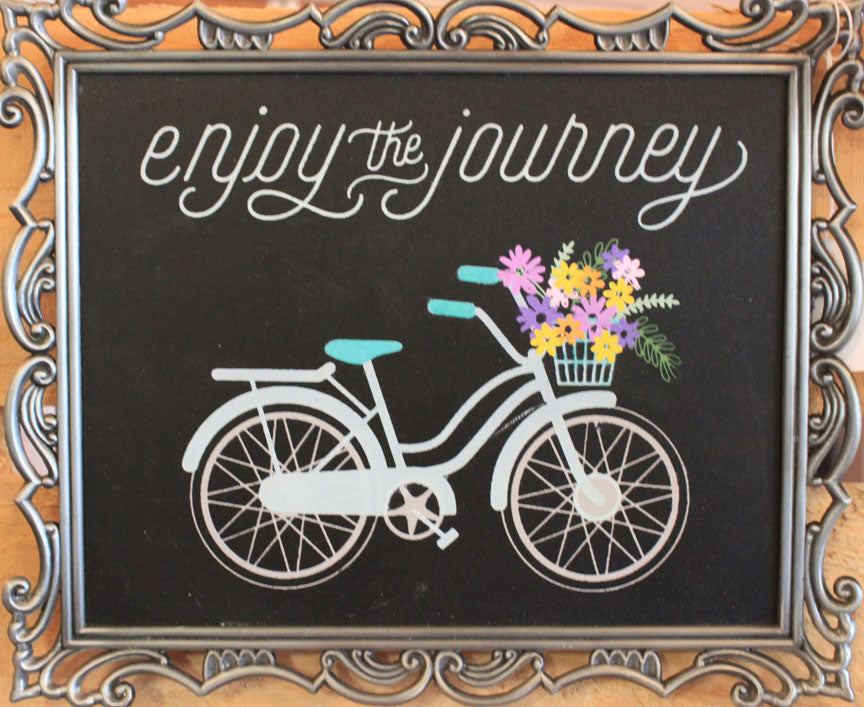 """Enjoy the Journey"""
