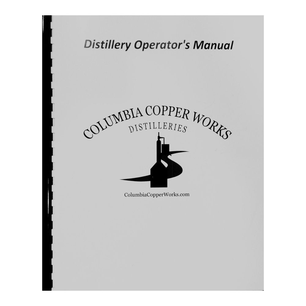 Operator's Manual For Columbia Copper Works Stills