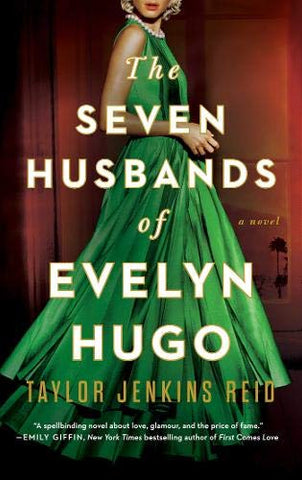 The Seven Husbands of Evelyn Hugo: By Taylor Jenkins Reid (Paperback)