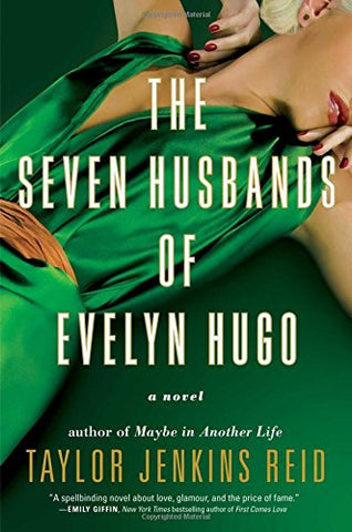 The Seven Husbands of Evelyn Hugo: By Taylor Jenkins Reid (Hardback)-Ligar Seduction