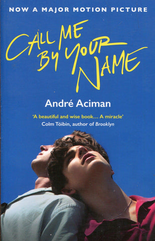 Call Me By Your Name by Andre Aciman-Ligar Seduction