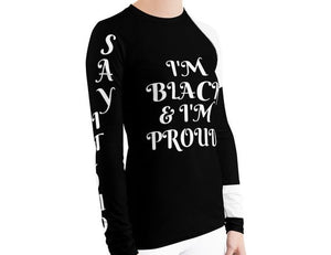 Black & Proud Women's  Rash Guard