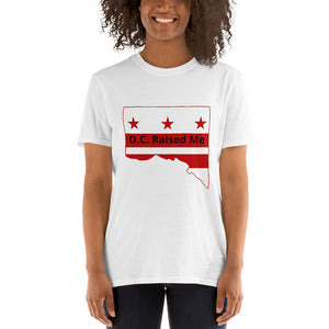 D.C.Raised Me Economy Unisex T-Shirt (flag on front)