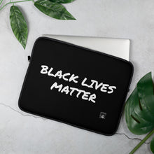 Load image into Gallery viewer, Black Lives Matter Laptop Sleeve