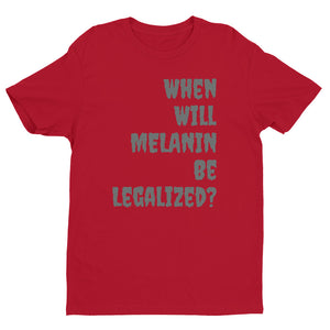 Legalize Melanin Men's fitted T-shirt
