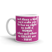 Load image into Gallery viewer, Pro Choice Mug (Pink)