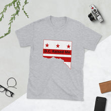 Load image into Gallery viewer, D.C.Raised Me Economy Unisex T-Shirt (flag on front)