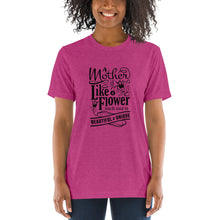 Load image into Gallery viewer, Woman wearing Berry Triblend A Mother is a flower T-Shirt (Unisex) says A mother is a flower, each one is beautiful and unique.