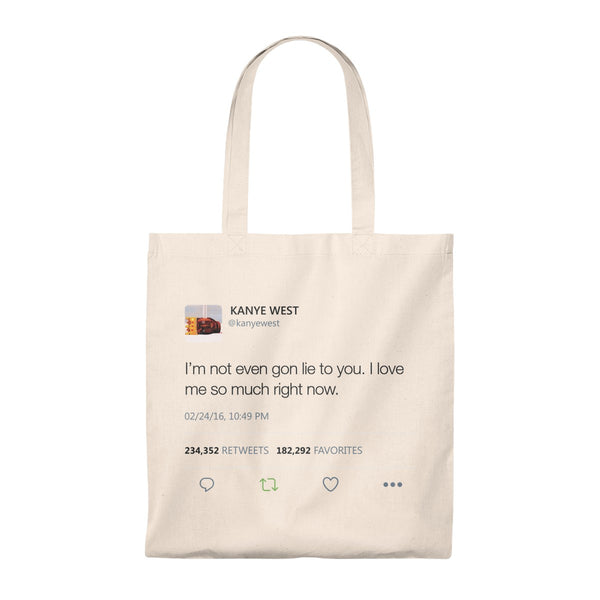 I Love Me So Much Right Now Kanye West Tweet Tote Bag-Natural/Natural-Archethype