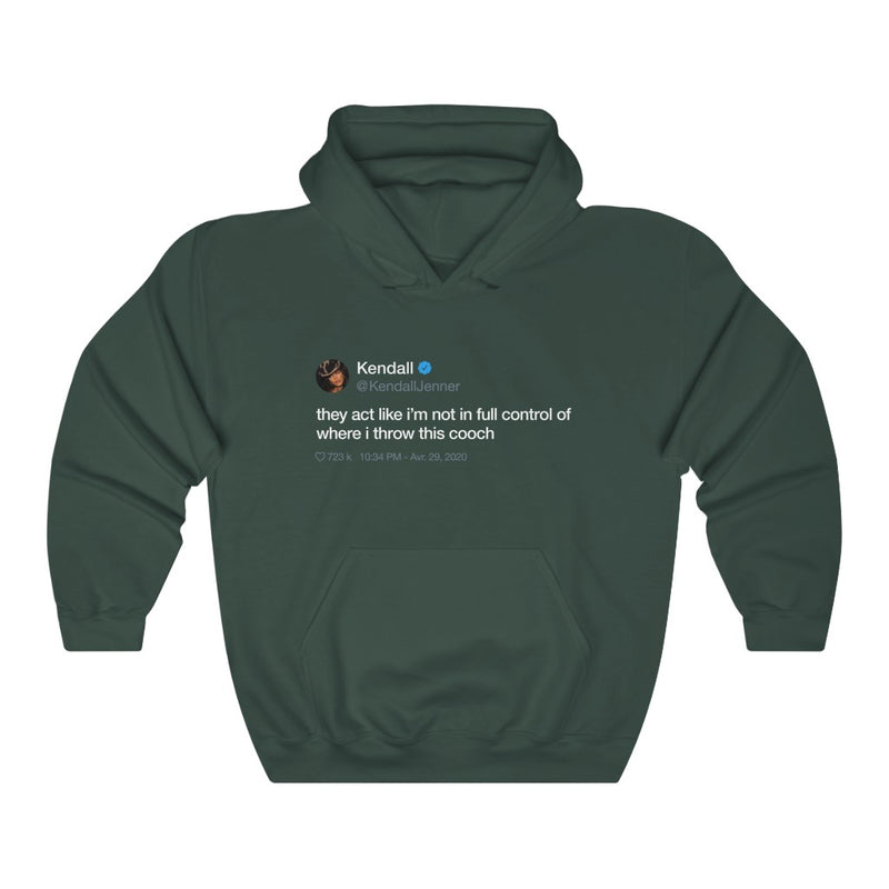 Kendall Jenner They act like i'm not in full control of where i throw this cooch Tweet Hoodie-S-Forest Green-Archethype