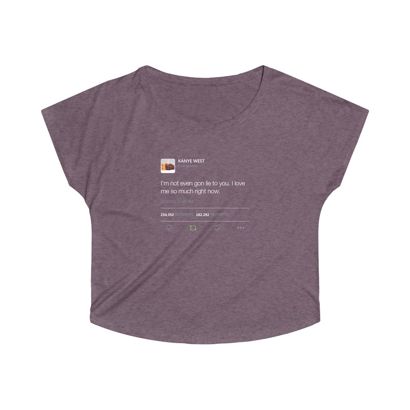 I'm Not Even Gon Lie To You I Love Me So Much Right Now Kanye West Tweet Women's Tri-Blend Dolman-S-Tri-Blend Vintage Purple-Archethype