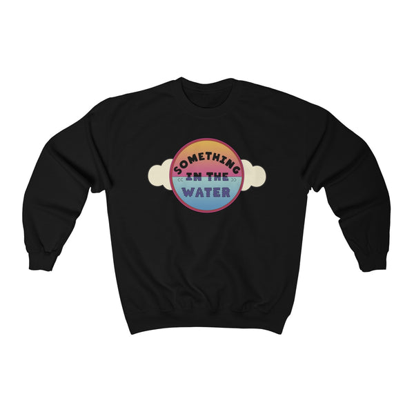 Something in the water Unisex Heavy Blend Crewneck Sweatshirt - Pharrell Williams festival merch inspired-Black-L-Archethype