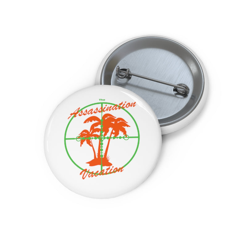Assasination Vacation Drake inspired Pin Buttons-Archethype