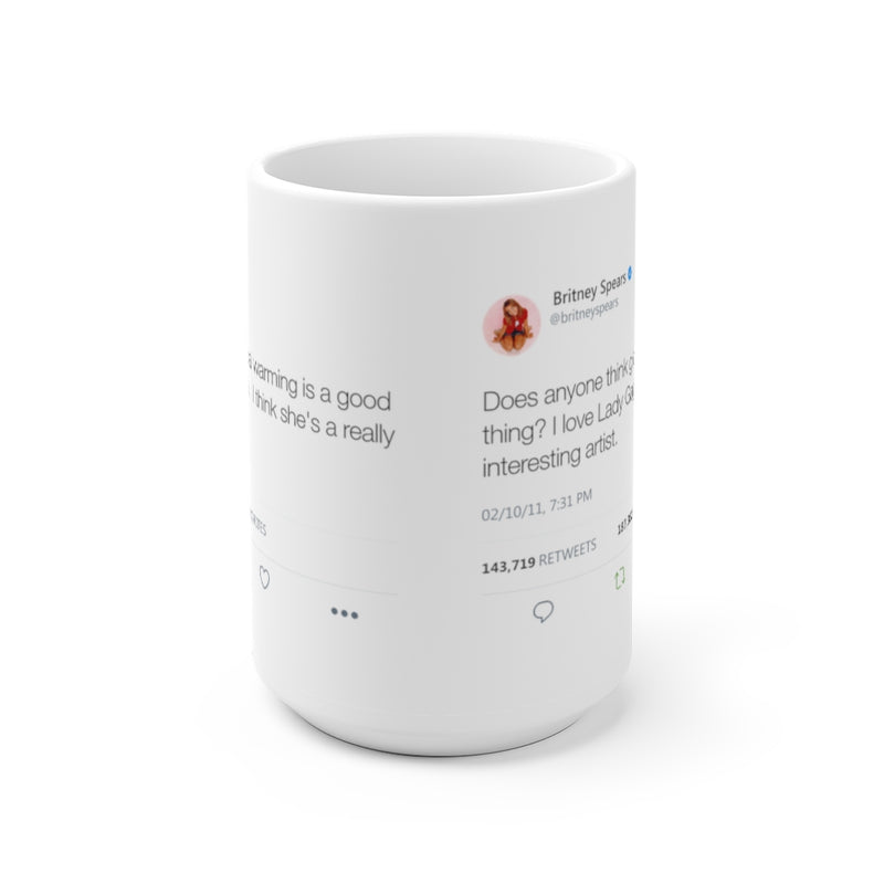 Does anyone think global warming is a good thing? I love Gaga... Britney inspired White Ceramic Mug-15oz-Archethype