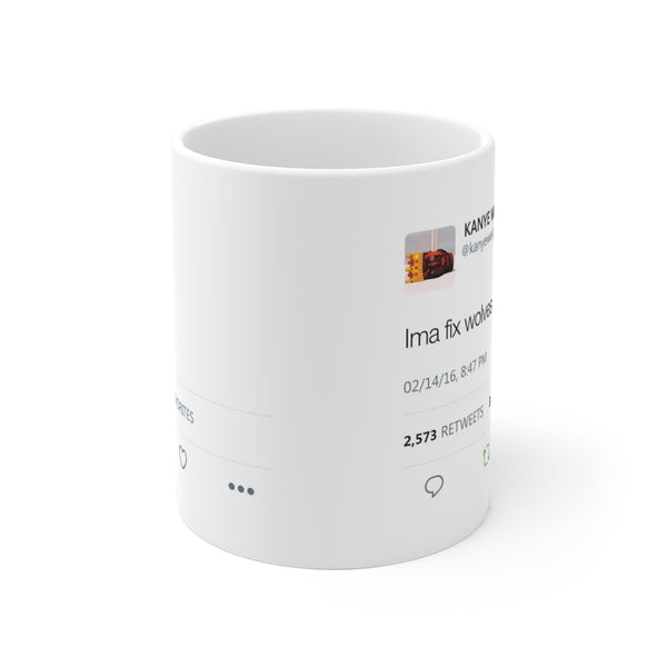 Ima fix wolves - Kanye West Tweet Mug-Archethype