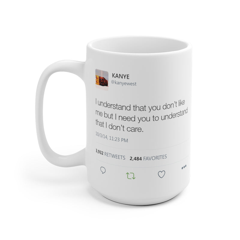 Double Kanye Tweet Mug : I wish I had a friend like me + I understand that you don't like me but I need you to understand...-Archethype