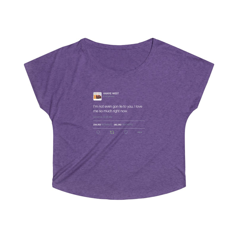 I'm Not Even Gon Lie To You I Love Me So Much Right Now Kanye West Tweet Women's Tri-Blend Dolman-S-Tri-Blend Purple Rush-Archethype