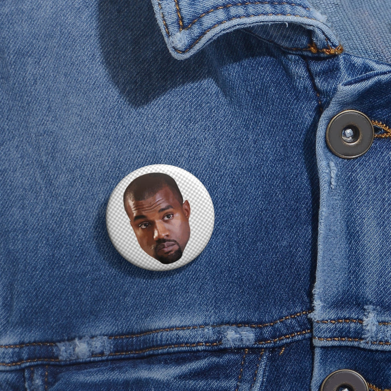 "Kanye West Meme Face Pin Buttons-1""-Archethype"