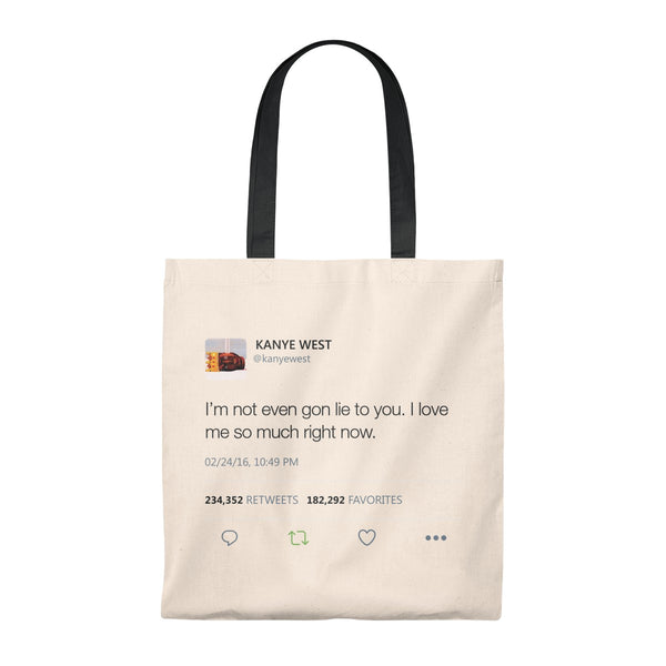 I Love Me So Much Right Now Kanye West Tweet Tote Bag-Natural/Black-Archethype