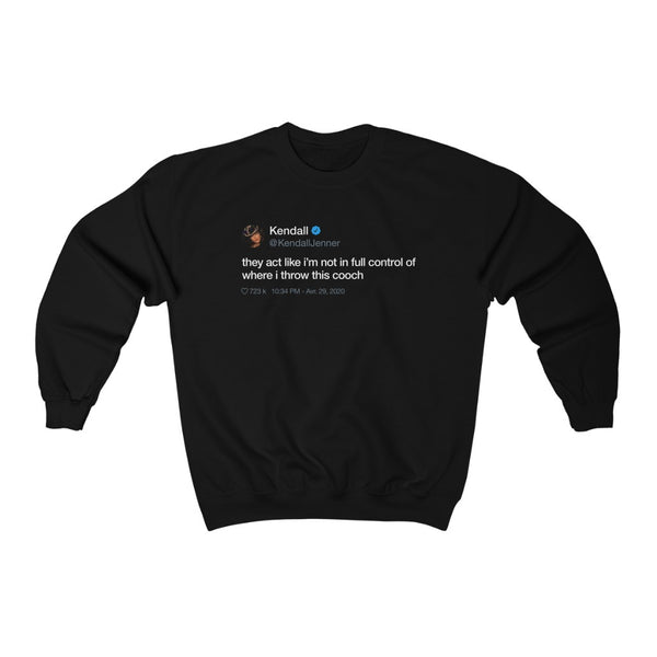 Kendall Jenner They act like i'm not in full control of where i throw this cooch Tweet Crewneck-Black-S-Archethype