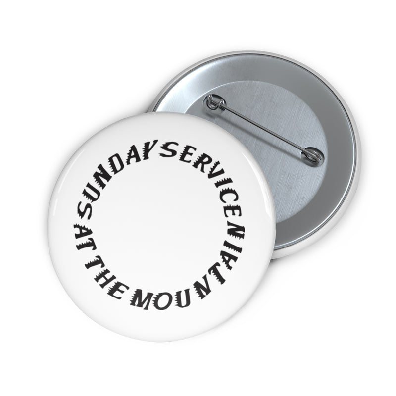 "Sunday Service at the Mountain Kanye West inspired Pin Buttons-2""-Archethype"