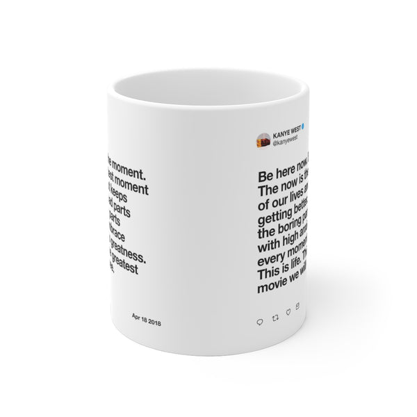 The now is the greatest - Kanye West Tweet Mug-Archethype