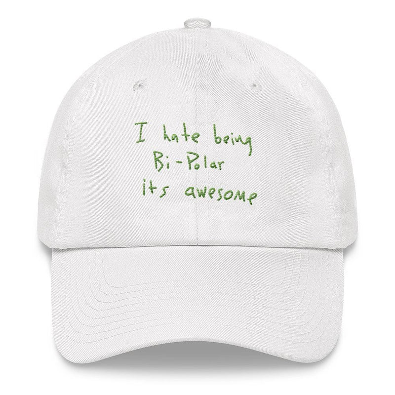 I Hate Being Bi-Polar It's Awesome Kanye West inspired Embroidery Dad Hat / Cap-White-Archethype