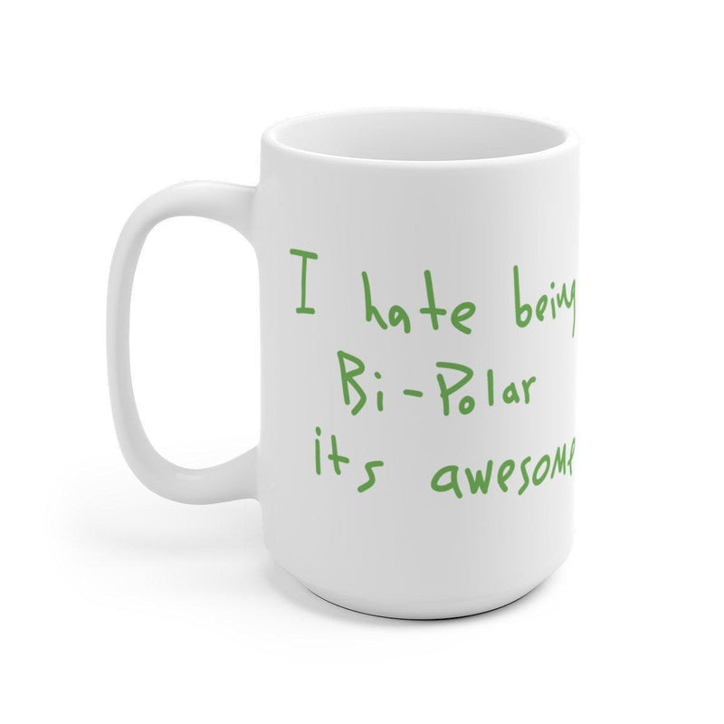 I hate being Bi-Polar it's awesome Mug - Inspired by Kanye West Album cover-15oz-Archethype