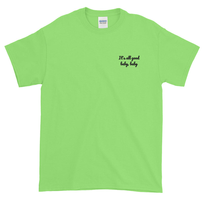 It's all good baby baby - Embroidery Notorious BIG inspired T-Shirt-Lime-S-Archethype