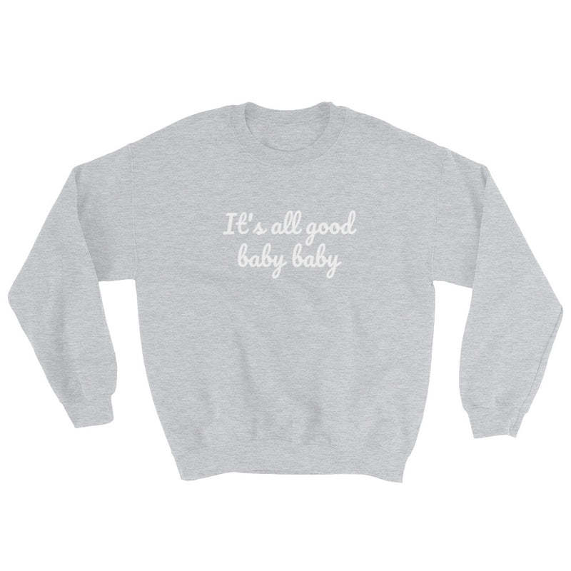 It's all good baby baby - Notorious BIG inspired Unisex Heavy Blend Crewneck Sweatshirt-Sport Grey-S-Archethype