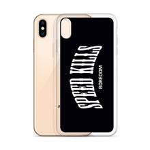 "Load image into Gallery viewer, ""Speed Kills Boredom"" iPhone Case"