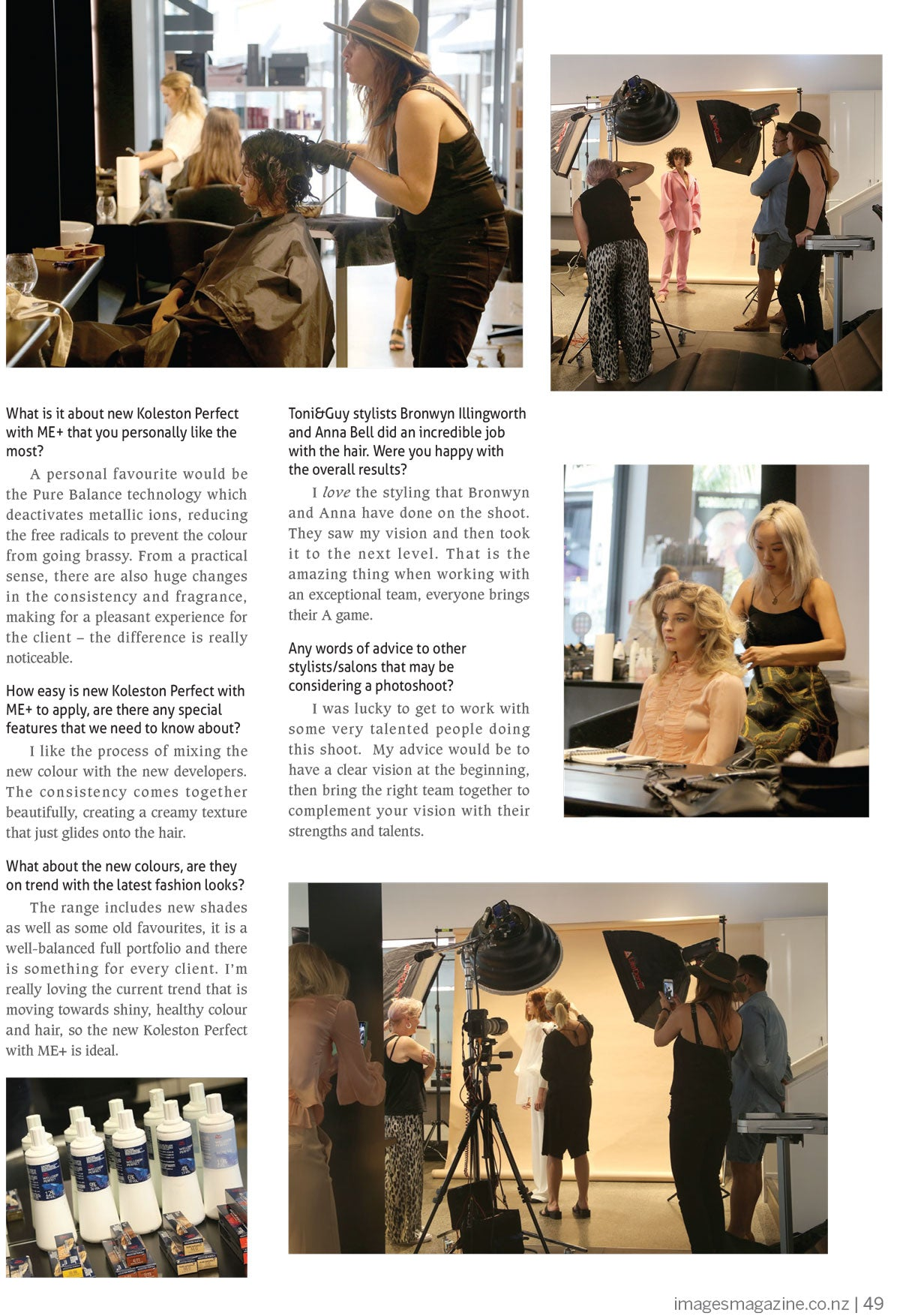 Toni&Guy Wella, Images Magazine & Josie Wignall collaborate to showcase the new Koleston Perfect Colour with ME+. Cinnamon Scholes Art Directored the shoot done in our Chancery Square Salon.