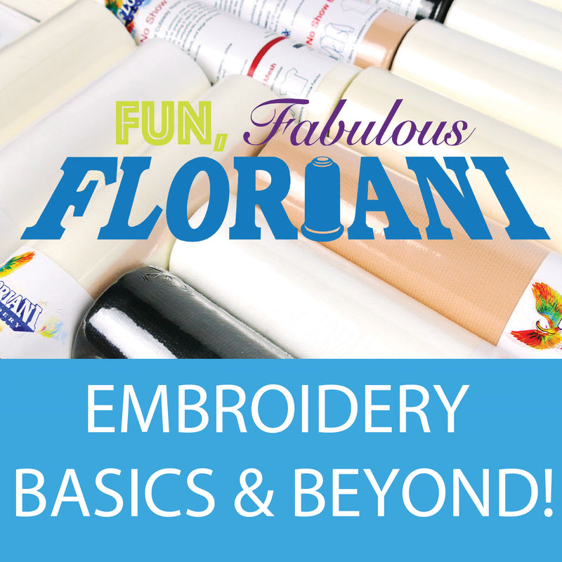 Floriani Event | Embroidery Basics & Beyond