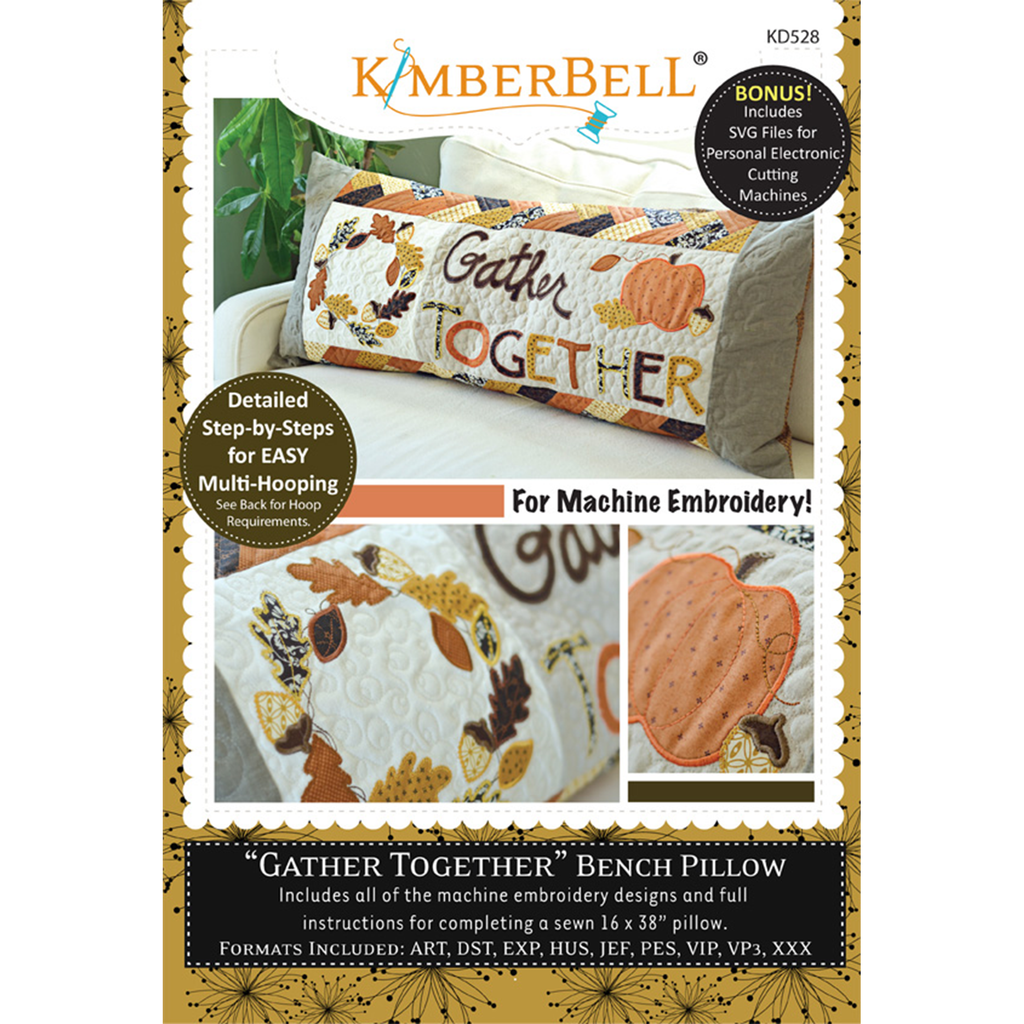 Kimberbell Designs | Gather Together Bench Pillow - Machine Embroidery