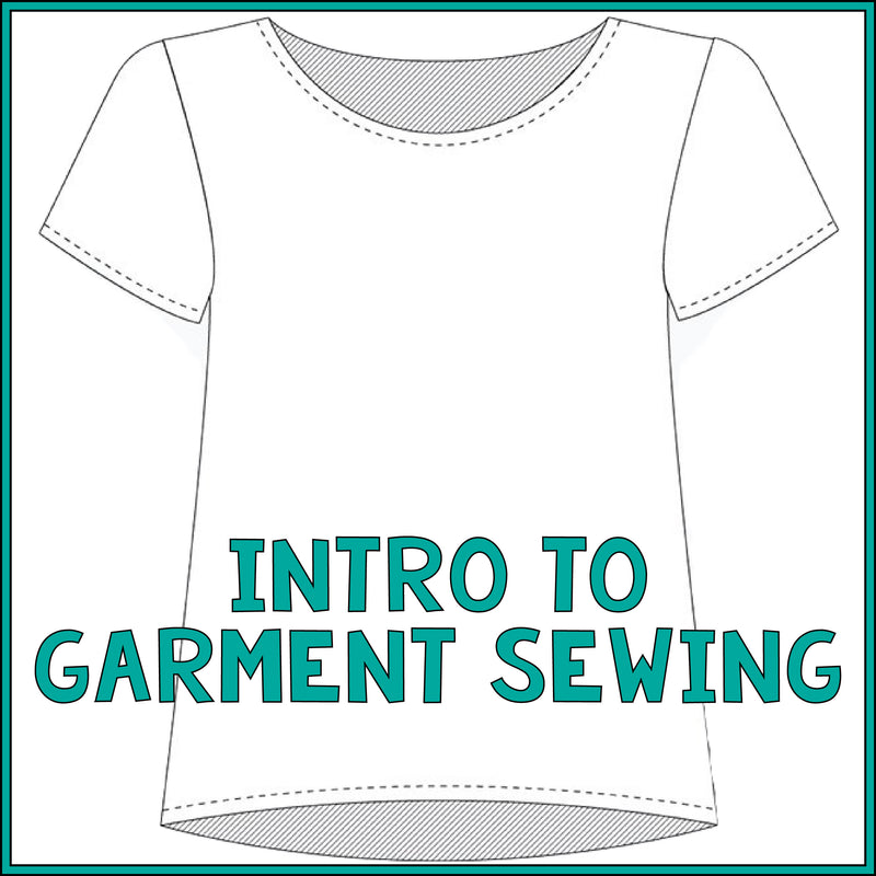 Intro to Garment Sewing