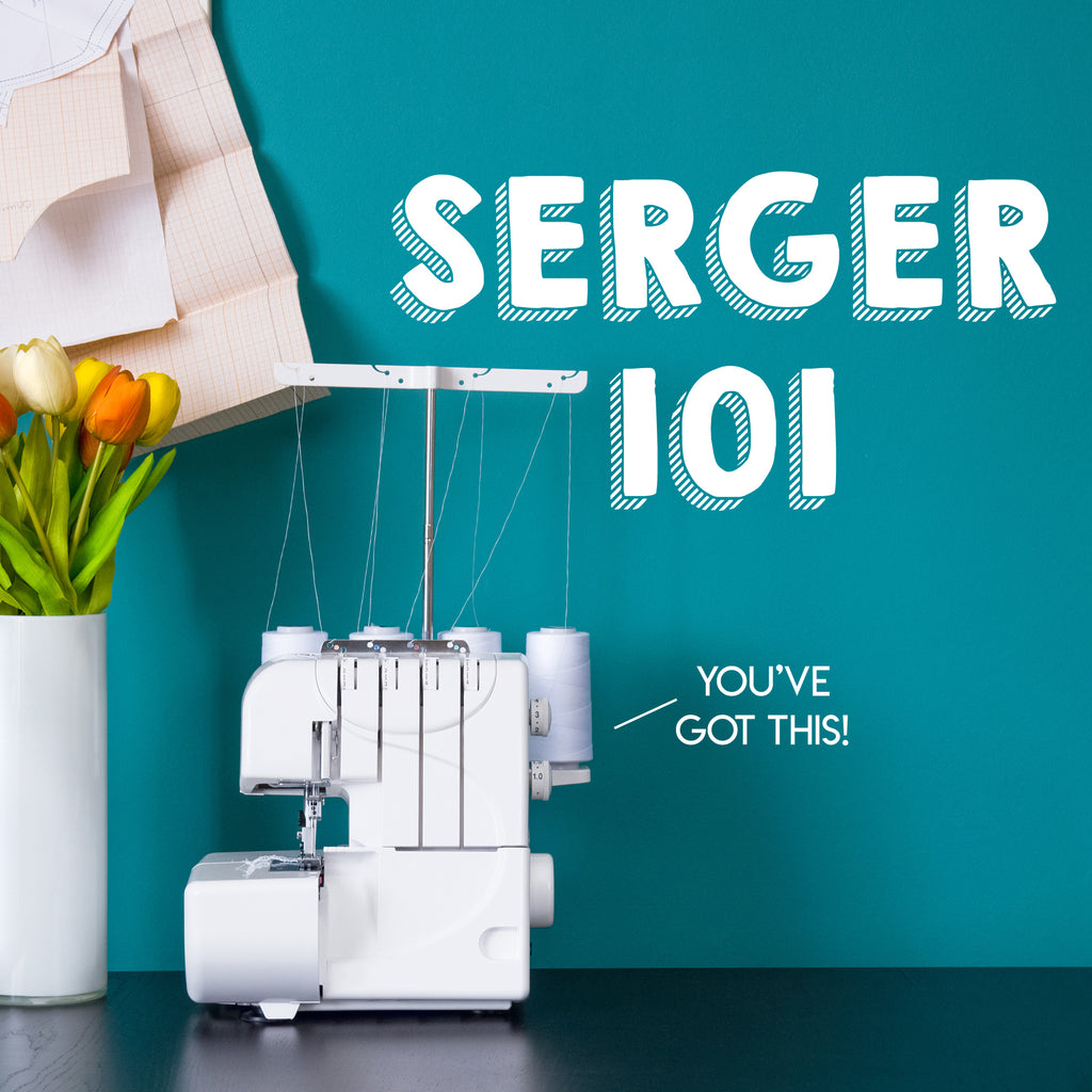 Serger 101 with Tessa