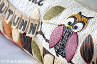 Kimberbell Designs | Welcome Autumn Bench Pillow - Machine Embroidery
