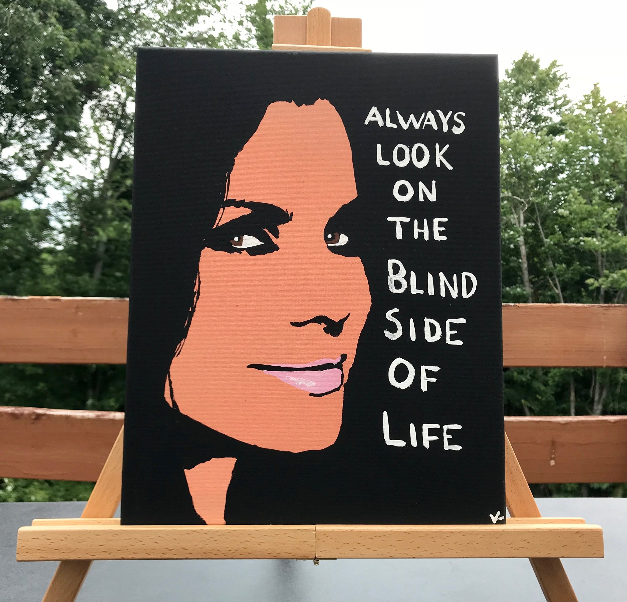 """Always Look On The Blind Side Of Life"" ORIGINAL 11x14 Canvas"