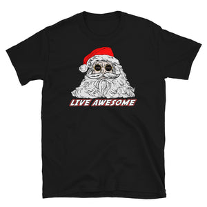 """Live Awesome Santa"" Short-Sleeve Unisex T-Shirt"