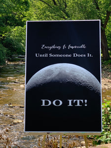 Everything Is Impossible Until Someone Does It. Motivational Poster.