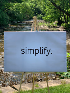 Simplify. Motivational Poster.