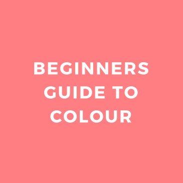 Beginners Guide to Colour