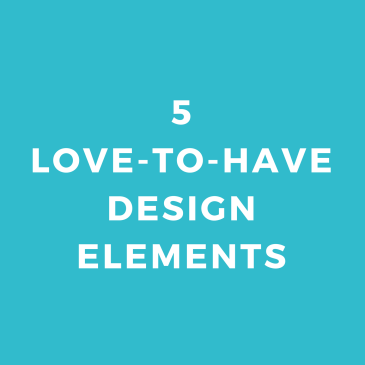 5 Love-to-Have Design Elements For Your New Business
