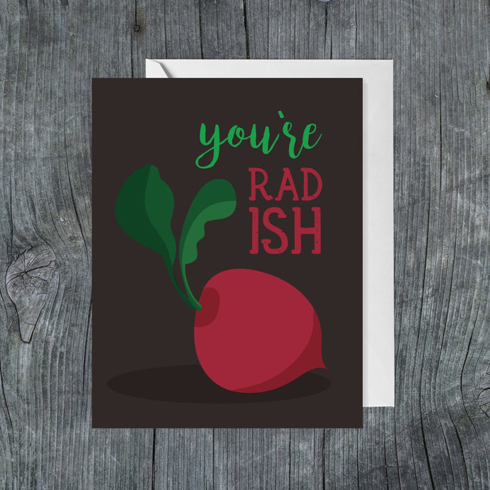 You're Rad-ish