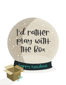 I'd Rather Play With the Box
